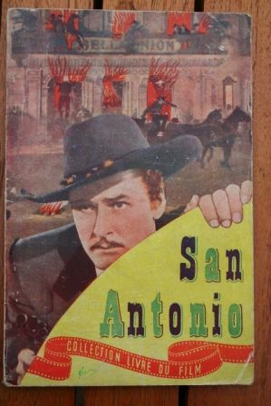 Errol Flynn Alexis Smith S.Z. Sakall San Antonio